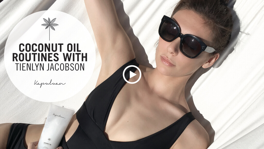 Tienlyn Jacobson's hair and skincare routine using Kapuluan coconut oil