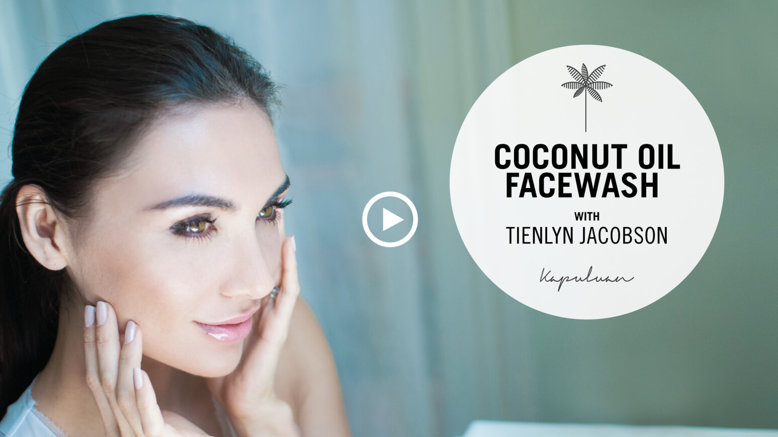 Kapuluan Coconut Oil Facewash with Tienlyn Jacobson