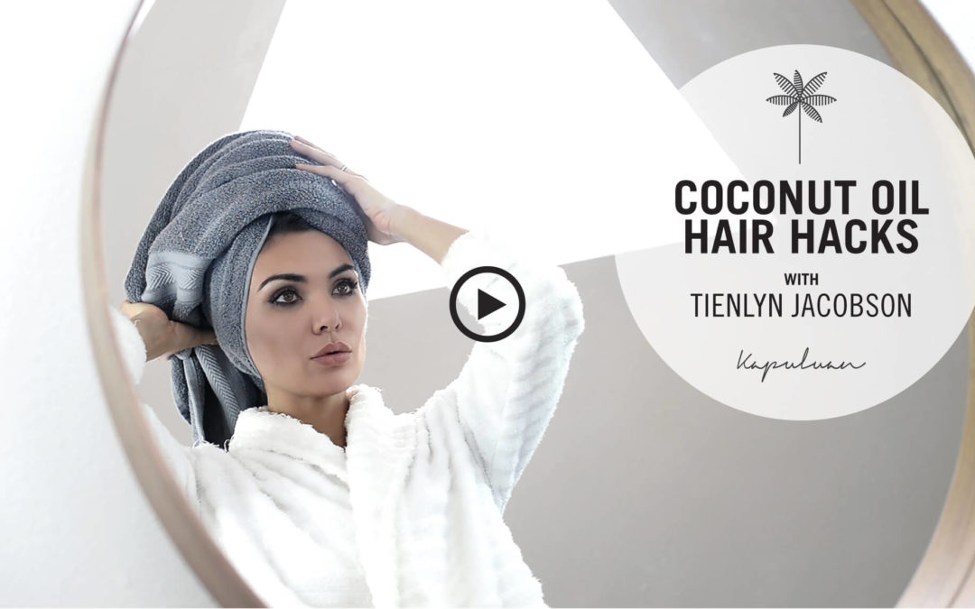 Beauty Expert Tienlyn Jacobson's Coconut Oil for Hair Hacks