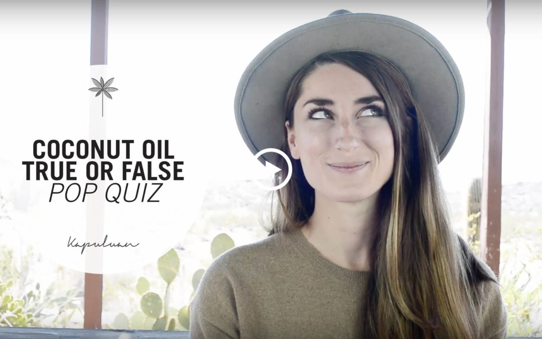 Coconut Oil True or False